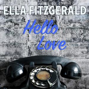 Ella Fitzgerald的專輯Hello, Love