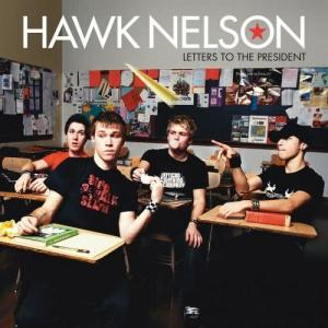Hawk Nelson的專輯Letters To The President
