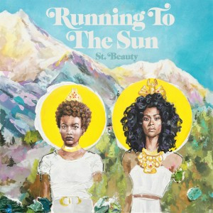 Album Running to the Sun from St. Beauty