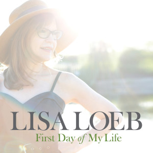 Album First Day of My Life from Lisa Loeb