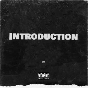 2R的專輯Introduction (Explicit)