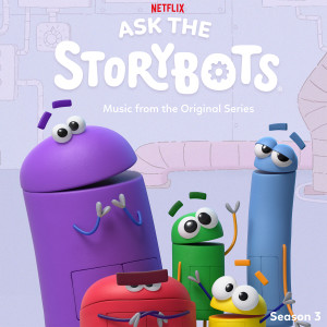 Album Ask The StoryBots: Season 3 (Music From The Netflix Original Series) from StoryBots