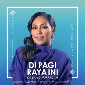 Album Di Pagi Raya Ini from Dayang Nurfaizah