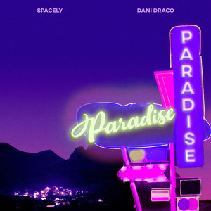 Album Paradise from $pacely