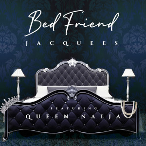 Album Bed Friend from Jacquees