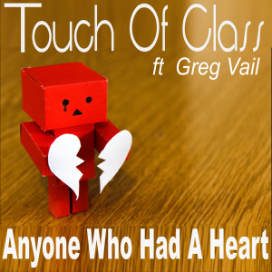Album Anyone Who Had a Heart from Touch Of Class