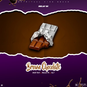 Album Brown Chocolate (Explicit) from Deejay SK