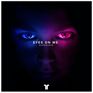 Album Eyes On Me from AlphaLove