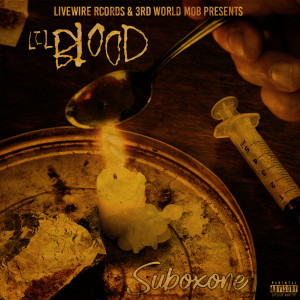 Album Suboxone from Lil Blood