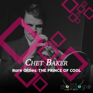 Album Rare Oldies: The Prince of Cool from Chet Baker
