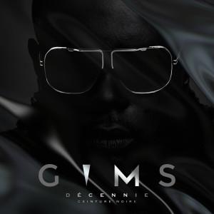 Maître Gims的專輯Ceinture noire (Décennie) (Explicit)