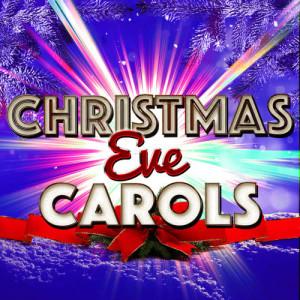 Christmas Eve Carols Academy的專輯Christmas Eve Carols