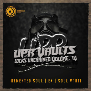 Album UPR Vaults Locks Unchained from Demented Soul