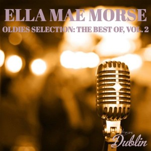Oldies Selection: The Best Of, Vol. 2