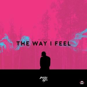 Dustin Miles的專輯The Way I Feel