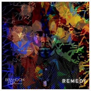 Album Remedy from Brandon Fox