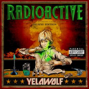 Radioactive 2011 Yelawolf