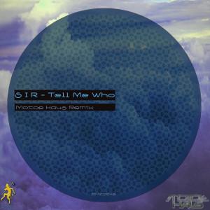 SiR的專輯Tell Me Who (Motoe Haus Remix) - Single