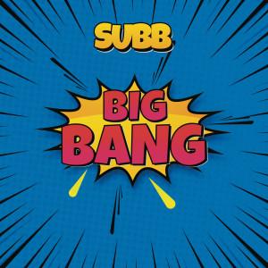 Album Big Bang from Subb