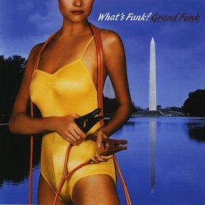 Album What's Funk from Grand Funk Railroad