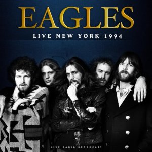 Album Live New York 1994 from Eagles