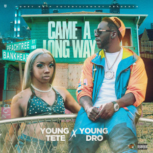 Album Came a Long Way (Explicit) from Young Dro