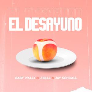 Album El Desayuno (Explicit) from Jay Kendall