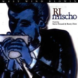 Album West Wind Blowin' from R.J. Mischo