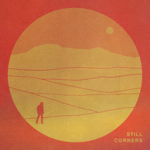 Album The Last Exit from Still Corners