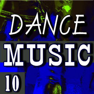 Album Dance Music, Vol. 10 (Special Edition) from Will Jackson