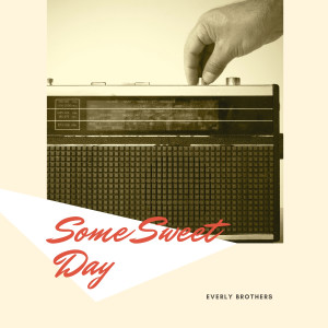 Album Some Sweet Day from Everly Brothers