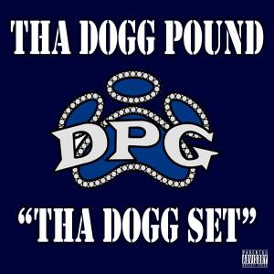 Tha Dogg Set