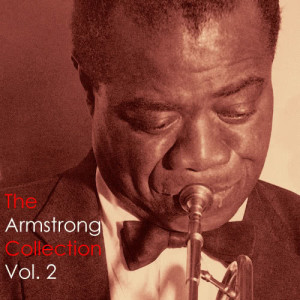 Louis Armstrong的專輯The Armstrong Collection Vol. 2