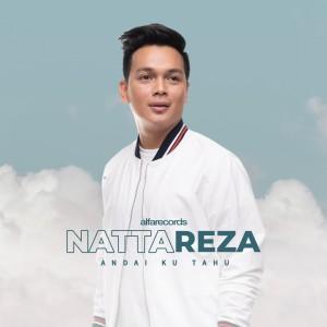 Andai Ku Tahu dari Natta Reza