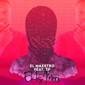 Album Ek Is Mooi from EL MAESTRO