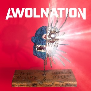 AWOLNATION的專輯Angel Miners & The Lightning Riders (Explicit)