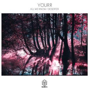 Album All We Know / Deserter from Yöurr