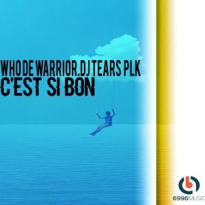 Album Cest Si Bon from Who De Warrior