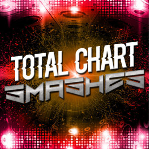 Todays Hits 2015的專輯Total Chart Smashes