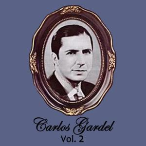Carlos Gardel的專輯Carlos Gardel Volume 2