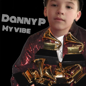 Album My Vibe from Danny P