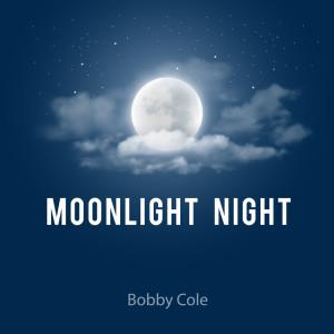 Album Moonlight Night from Bobby Cole