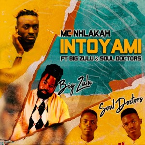 Album Intoyami from Big Zulu