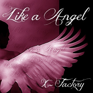 Album Like a Angel from X-Factory