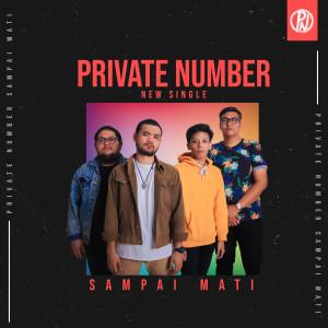 Sampai Mati dari Private Number