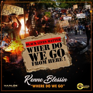 Album Where Do We Go from Kenne Blessin