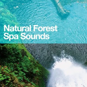 Natural Forest Spa Sounds