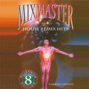 Album Mixmaster Volume 8 Millenium Edition from Mixmaster