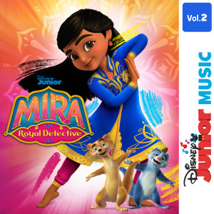 Album Disney Junior Music: Mira, Royal Detective Vol. 2 from Mira, Royal Detective - Cast