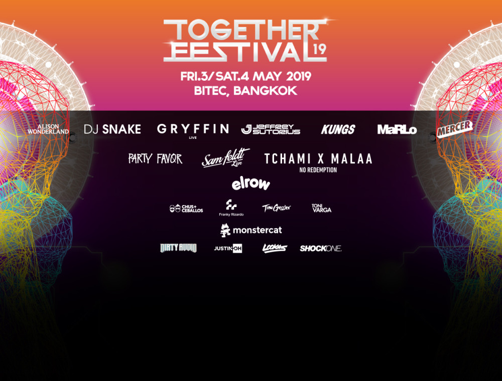 'TOGETHER FESTIVAL 2019' ปาร์ตี้สุดเดือดกับกองทัพดีเจแน่น !!